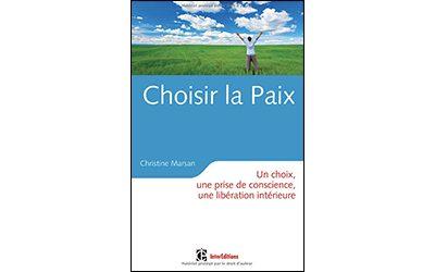 Choisir la paix – Christine Marsan