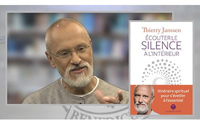 Thierry Janssen : Ecouter le silence à l'intérieur