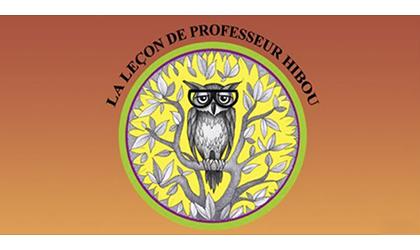 TÉMOIGNAGES DE PARENTS À PROPOS DE « LA LEÇON DE PROFESSEUR HIBOU »