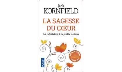 Fabrice Midal présente «La sagesse du coeur» de Jack Kornfield