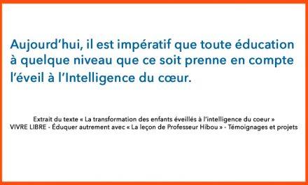 Éducation – Éveil à l'Intelligence du cœur