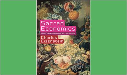 L'économie sacrée – Charles Eisenstein