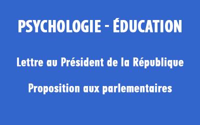 Psychologie, éducation… M. Macron, MM. les parlementaires…