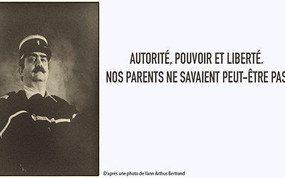 Autorité, Pouvoir et Liberté. Nos parents ne savaient peut-être pas