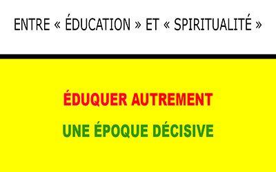 Entre « éducation » et « spiritualité »